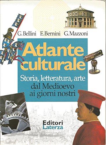 Atlante culturale : storia, letteratura, arte : dal Medioevo ai giorni nostri