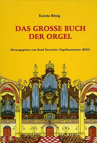 Das grosse Buch der Orgel - arrangiert für Buch [Noten / Sheetmusic] Komponist: Boenig Ksenia - Orgel-musik-bücher