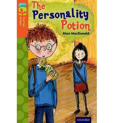 [(Oxford Reading Tree TreeTops Fiction: Level 13: The Personality Potion)] [ By (author) Alan MacDonald, Illustrated by John Eastwood ] [January, 2014]