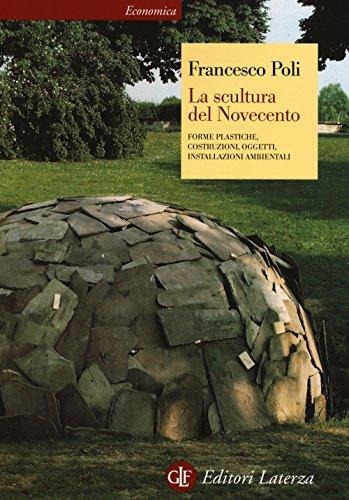 La scultura del Novecento. Ediz. illustrata