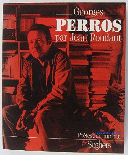 Georges Perros (Poètes daujourdhui)