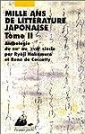 Mille ans de littérature japonaise, tome 2 : Du XIIIème au XVIIIème siècle par René de Ceccatty
