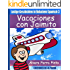 Lustige Geschichten in Einfachem Spanisch 3: Vacaciones con Jaimito (Spanisches Lesebuch für Anfänger) (Spanish Edition)