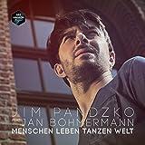 Jim Pandzko feat. Jan Böhmermann: Menschen Leben Tanzen Welt
