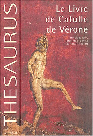 Le Livre de Catulle de Vérone