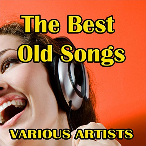 The Best Old Songs