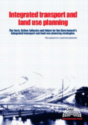Integrated Transport and Land Use Planning