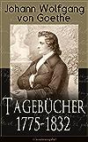 Tagebücher 1775-1832 (Gesamtausgabe)