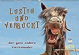 Lustig und verrückt - der ganz andere Tierkalender (Wandkalender 2018 DIN A2 quer): Schöne Tierbilder, die Freude machen. (Monatskalender, 14 Seiten ) ... Tiere) [Kalender] [Apr 12, 2016] Roder, Peter