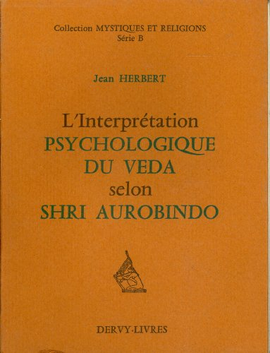 L'Interprtation psychologique du Vda selon Shri Aurobindo