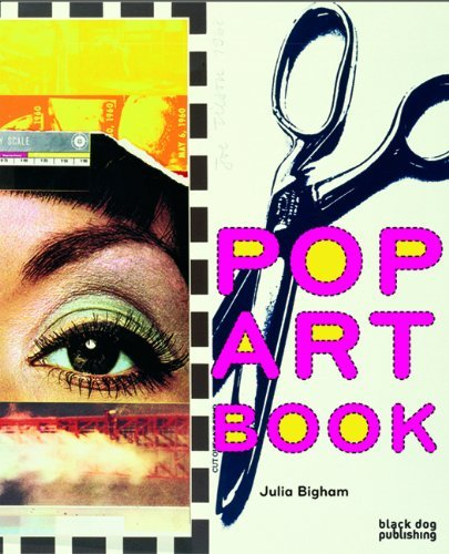 Pop Art Book by Julia Bigham (Illustrated, 25 Apr 2007) Paperback