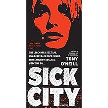 Sick City: A Novel