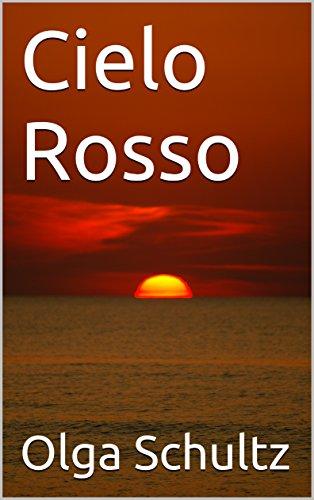 cielo-rosso-italian-edition