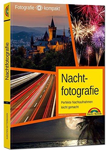Nachtfotografie - Perfekte Nachtaufnahmen leicht gemacht Buch-Cover