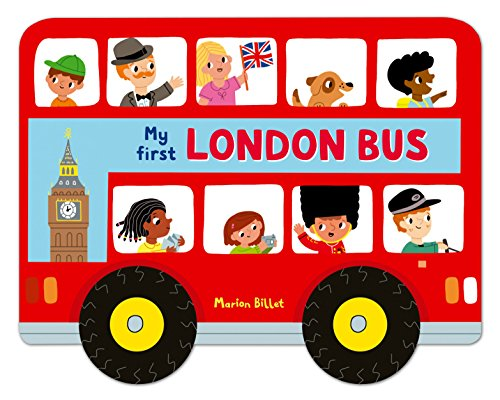 Whizzy Wheels: My First London Bus por Marion Billet