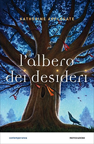 L'albero dei desideri di [Applegate, Katherine A.]