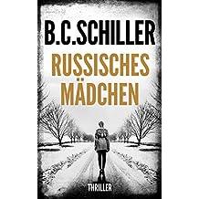 Russisches Mädchen - Thriller (German Edition)