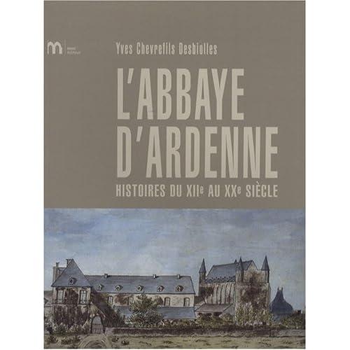 Histoire de l'abbaye d'Ardenne