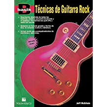 Basix -- Technicas de Guitarra Rock: Spanish Language Edition, Book & CD (Basix(r))