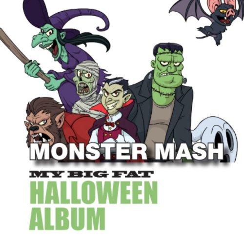 Monster Mash: My Big Fat Hallo...