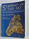 Serpent in the Sky High Wis An