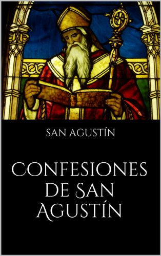 Confesiones De San Agustín por San Agustín epub