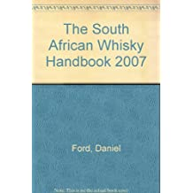 The South African Whisky Handbook 2007