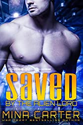 Saved by the Alien Lord: Sci-fi Alien Invasion Warrior Romance (Warriors of the Lathar Book 2) (English Edition)