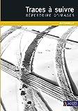Traces à suivre maternelle - Répertoire d'images (DVD inclus)