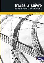 Traces à suivre maternelle - Répertoire d'images (DVD inclus) de Christina Dorner