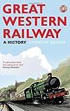 Great Western Railway: A History