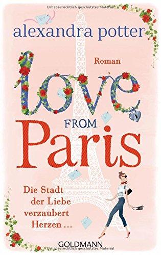 Buchseite und Rezensionen zu 'Love from Paris' von Alexandra Potter