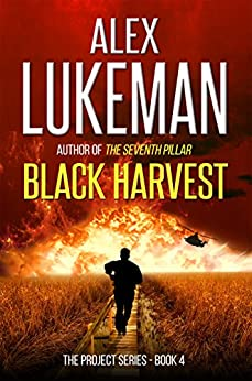 Black Harvest (The Project Book 4) (English Edition) par [Lukeman, Alex]