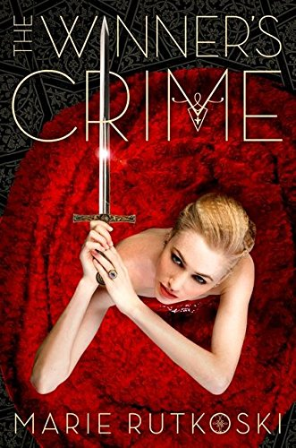 The Winner's Crime : The Winner Trilogy 2 par Marie Rutkoski