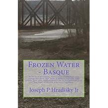 Frozen Water - Basque