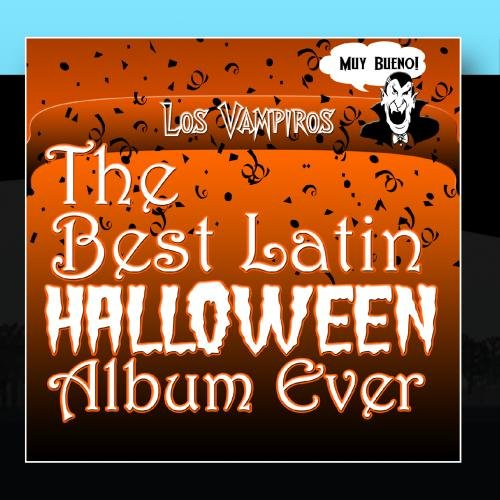(The Best Latin Halloween Album Ever)