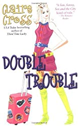 Double Trouble by Claire Cross (2004-12-05)