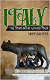 #9: Italy: The Somewhat Grand Tour