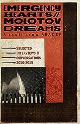 Emergency Hearts, Molotov Dreams (Scott Crow Reader) by scott crow (2016-01-15)