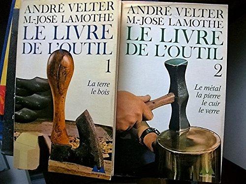 Le livre de l'outil En deux volumes