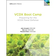 VCDX Boot Camp: Preparing for the VCDX Panel Defense (VMware Press Technology)