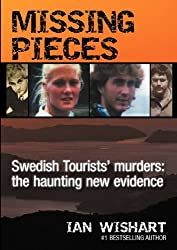 Missing Pieces: The Swedish Tourists' Murders