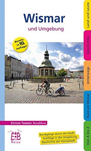 Wismar und Umgebung - Reiseführer