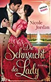 Die Sehnsucht der Lady: Regency Love - Band 2: Roman (German Edition)