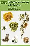 POLLUTION MONITORING W/LICHENS (Naturalists' Handbooks)