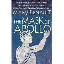 The Mask of Apollo: A Virago Modern Classic (Virago Modern Classics Book 327)