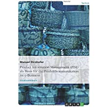 Product Information Management (PIM) als Basis für die Produktkommunikation im e-Business
