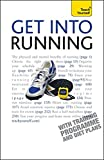 Get Into Running: Teach Yourself (Teach Yourself General)
