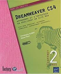 Dreamweaver CS4 - Coffret de 2 livres : apprendre et s'entraîner en réalisant un site Web...