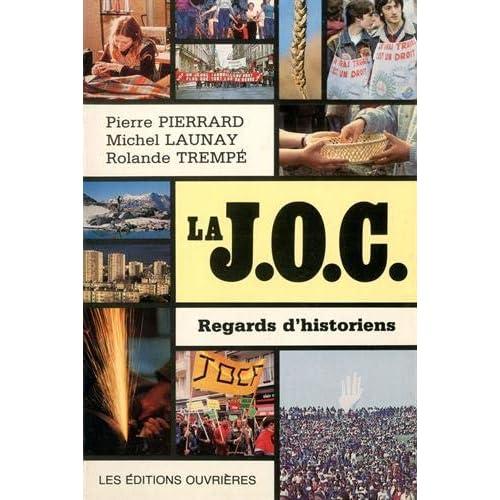 La JOC : Regards d'historiens